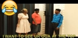 Video: Nigerian Comedy Clips - I Want To See Ur Oga At The Top